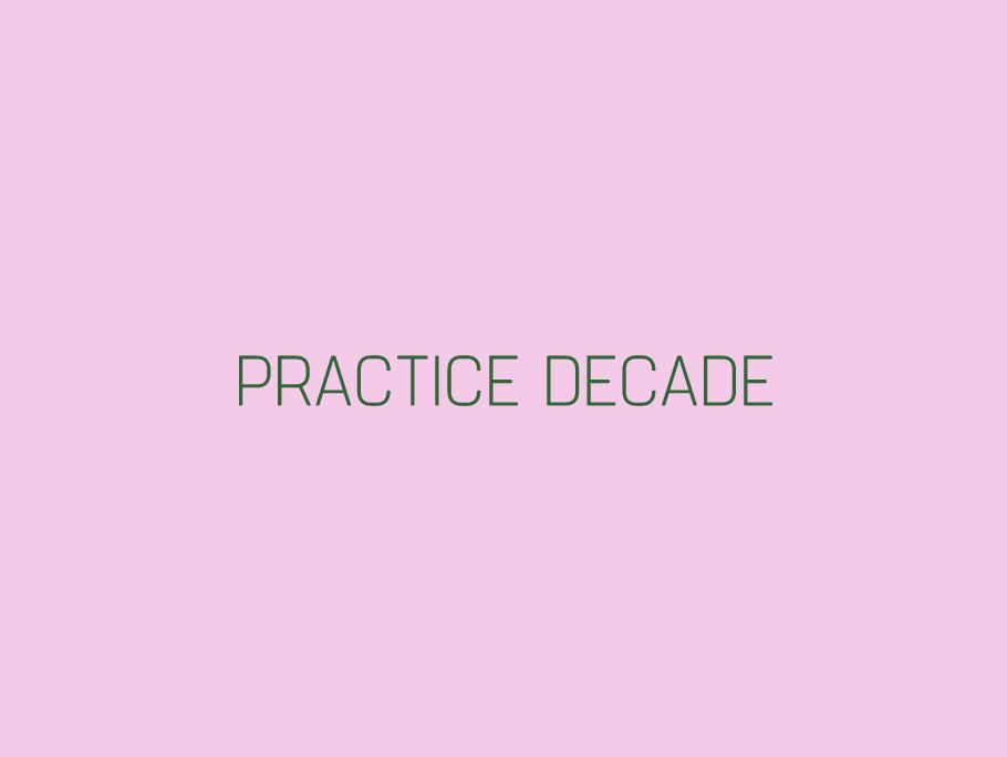 The Practice Decade